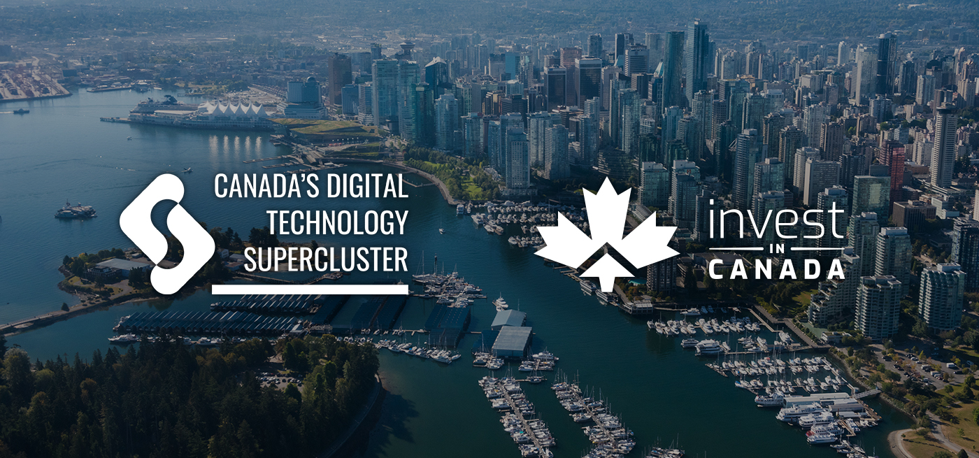 Canada's Digital Technology Supercluster and Invest in Canada